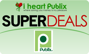 SUPER Deal Publix Publix Super Deals Week of 3/7 to 3/13 (3/6 to 3/12)