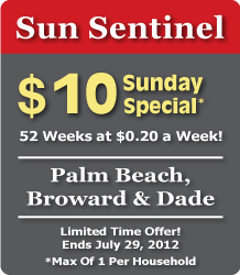 button sidebar sun sen 07 2012 Sun Sentinel   52 Week Sunday Subscription Only $10