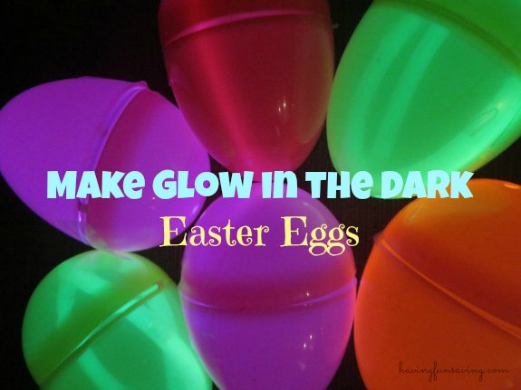 glow in the dark easter eggs Frugal Family Fun For Less   Fun And Cheap Easter Craft