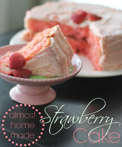 Almost Homemade Strawberry Cake Recipe