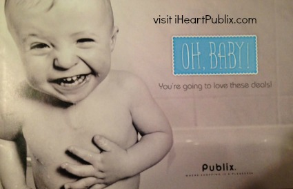 oh baby publix Upcoming Publix Booklet   Oh, Baby   Youre Going To Love These Deals.