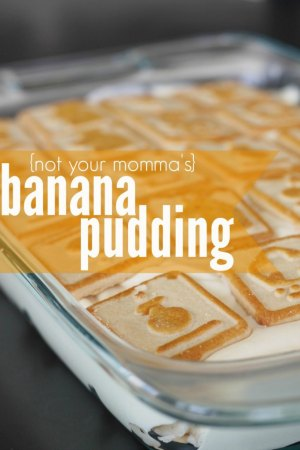 banana pudding Not Your Mommas Banana Pudding Recipe