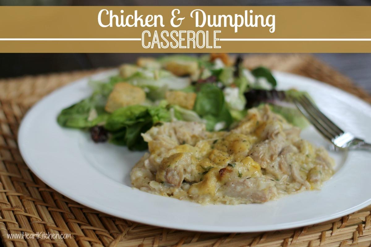 chicken dumpling casserole Chicken & Dumpling Casserole