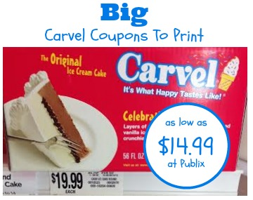 Big Carvel Cake Coupons To Print And Publix Deal - As Low As $14.99