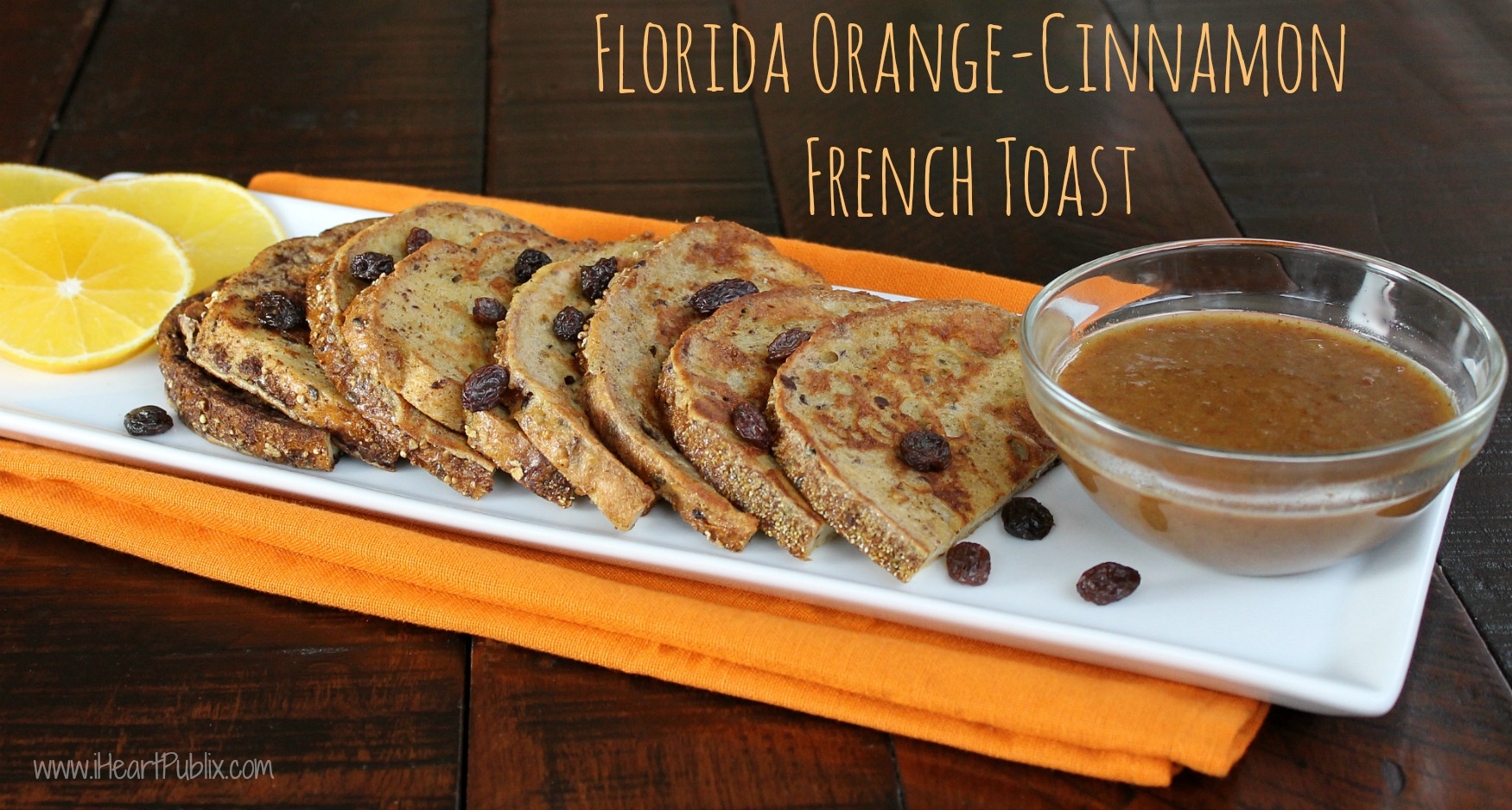 Florida Orange-Cinnamon French Toast