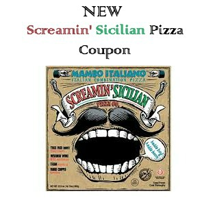 Another Screamin' Sicilian Pizza Printable Coupon