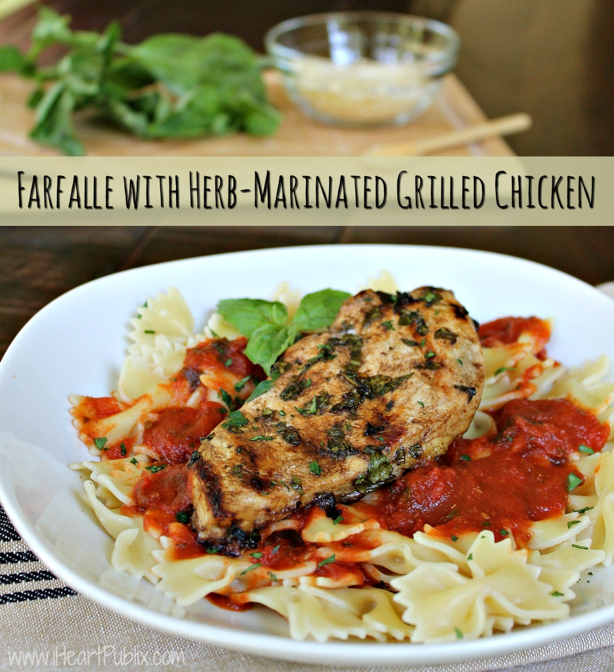 farfalle-with-herb-marinated-grilled-chicken