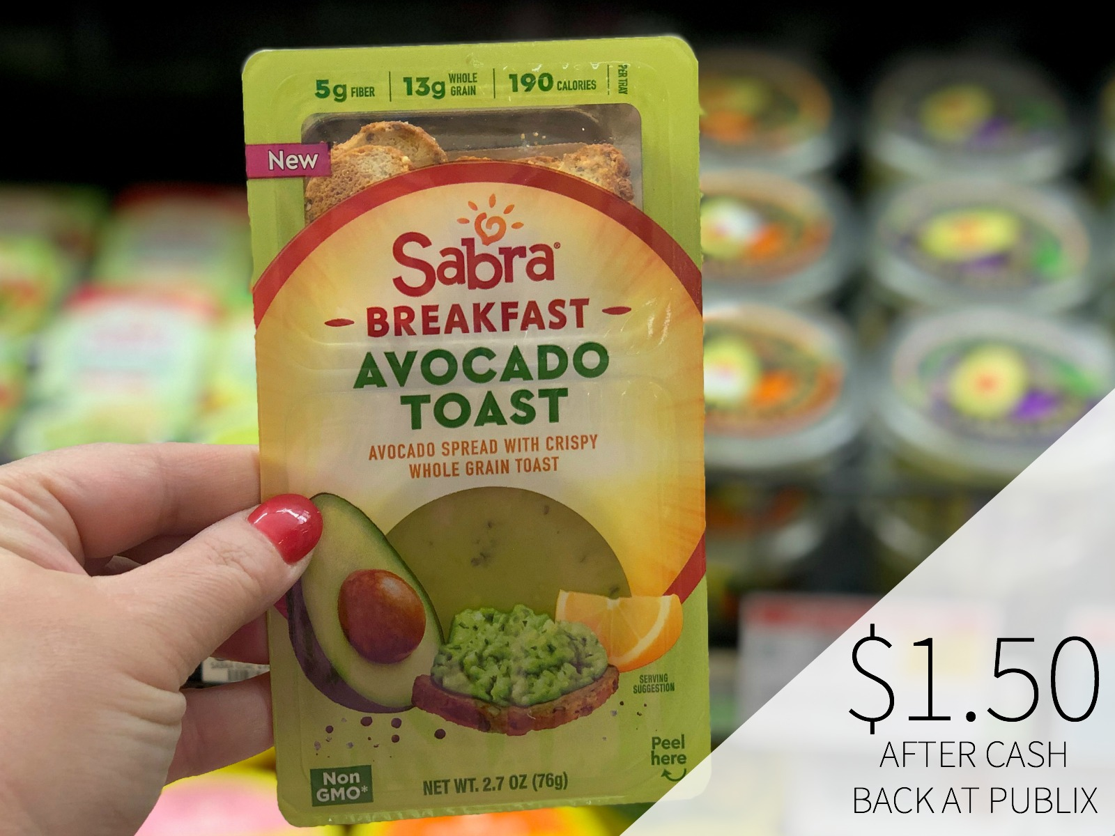 Find New Sabra Breakfast Avocado Toast& Sabra Breakfast Hummus Toast At Your Local Publix (Save With The Big Cash Back Offers!) on I Heart Publix 1