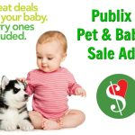 New Publix Baby/Pet Sales Ad - Great Deals For Your Baby. Furry Ones Included. on I Heart Publix