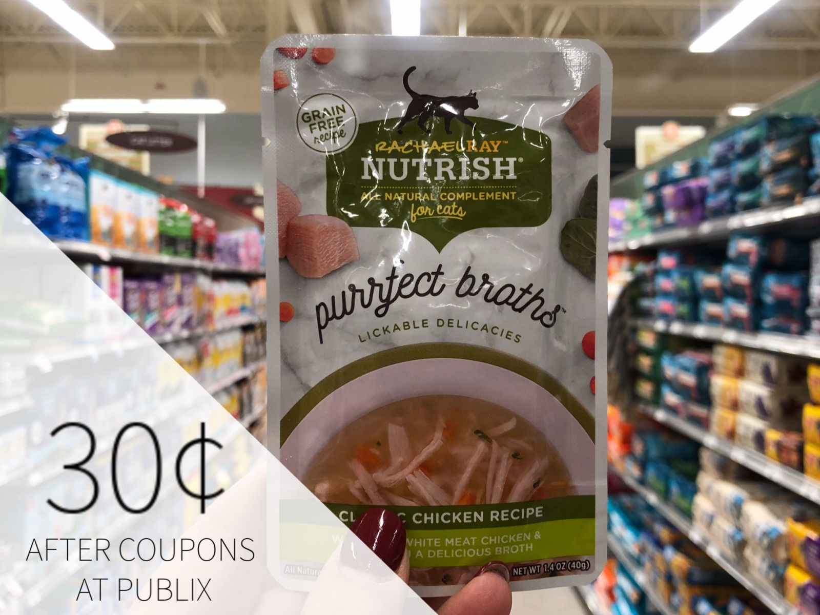 Rachael Ray Nutrish Purrfect Broths Only 30¢ At Publix on I Heart Publix 2