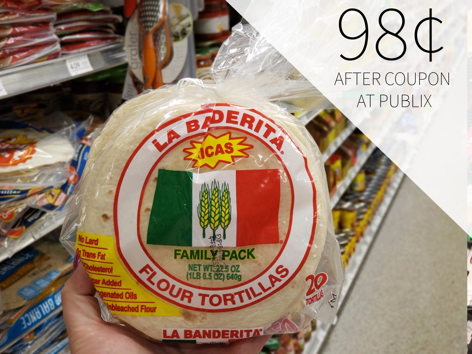 La Banderita Family Size Flour Tortillas Just $1.95 At Publix on I Heart Publix