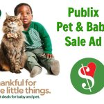 "New Publix Baby/Pet Sales Ad - ""Great Deals For Your Baby. Furry Ones Included."" on I Heart Publix"