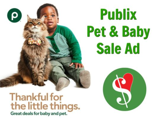 """New Publix Baby/Pet Sales Ad - """"Great Deals For Your Baby. Furry Ones Included."""" on I Heart Publix"""
